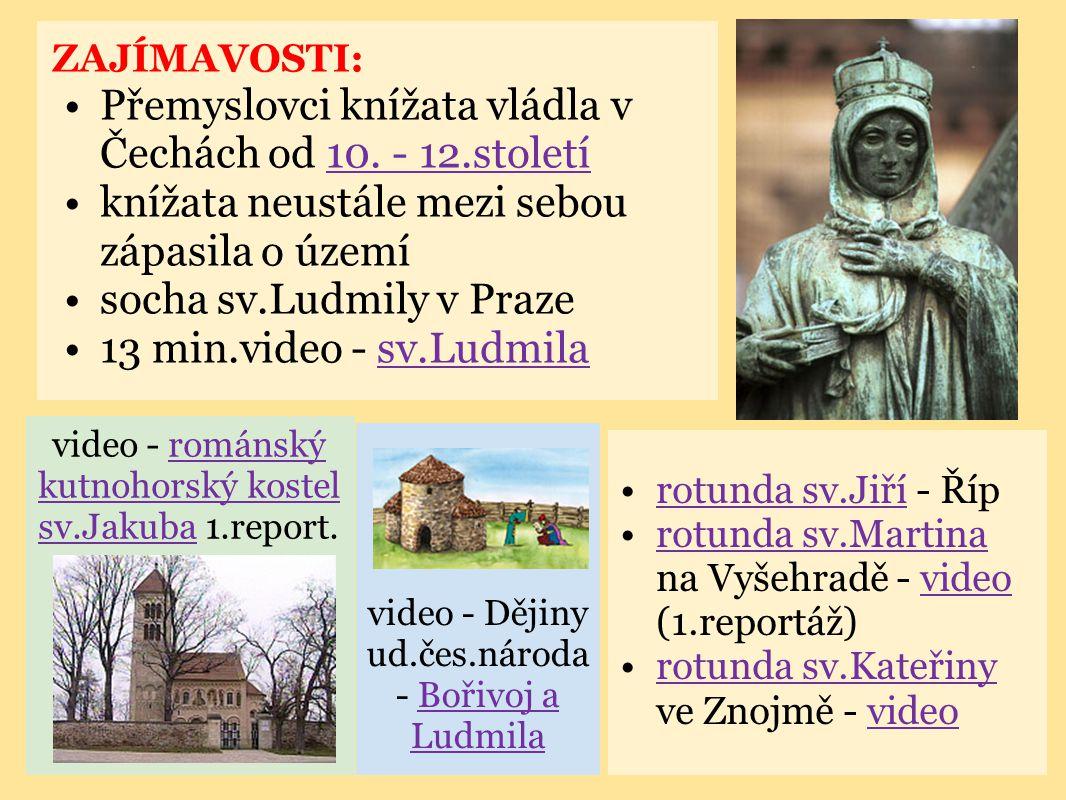 Přemyslovci knížata vládla v Čechách od 10. - 12.století