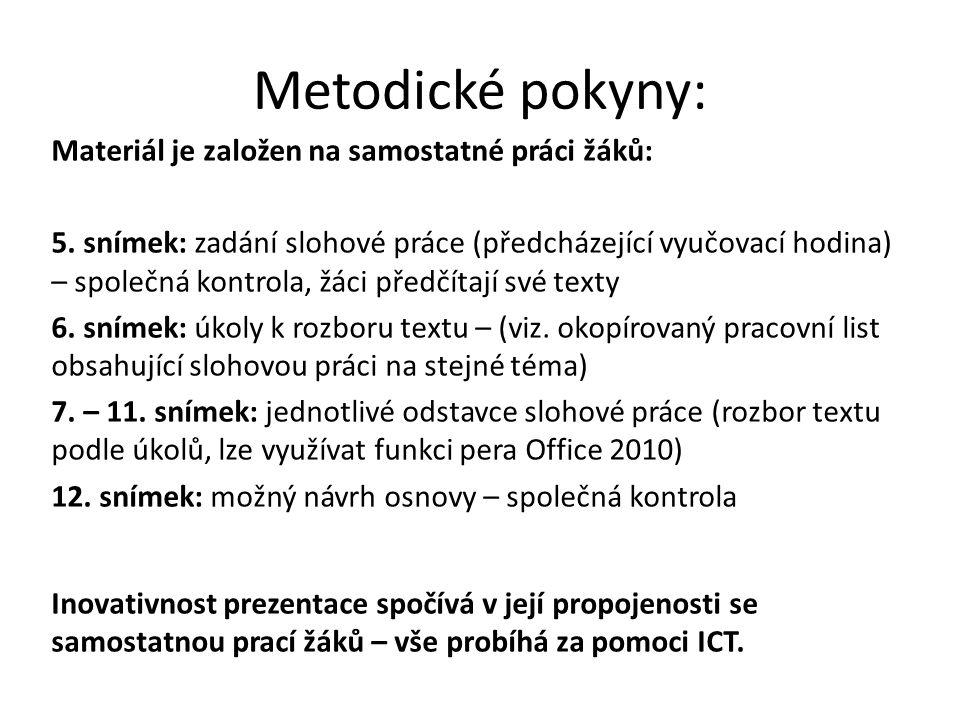 Metodické pokyny: