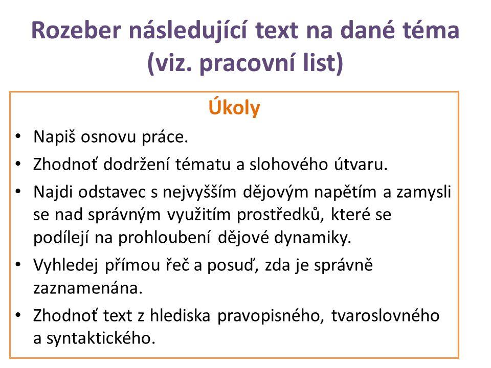 Rozeber následující text na dané téma (viz. pracovní list)
