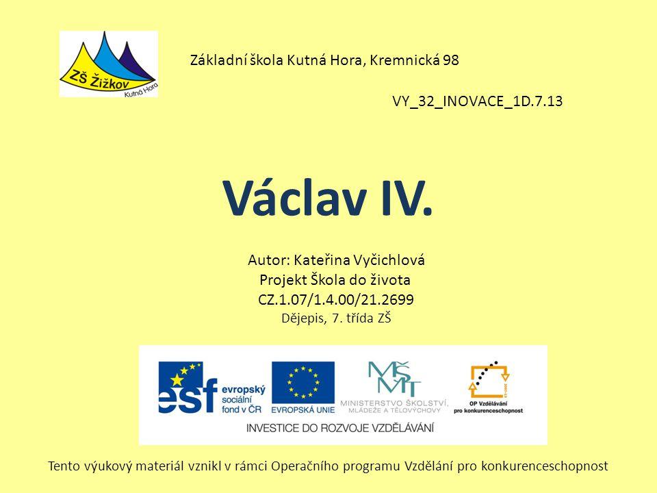 Václav IV. Základní škola Kutná Hora, Kremnická 98