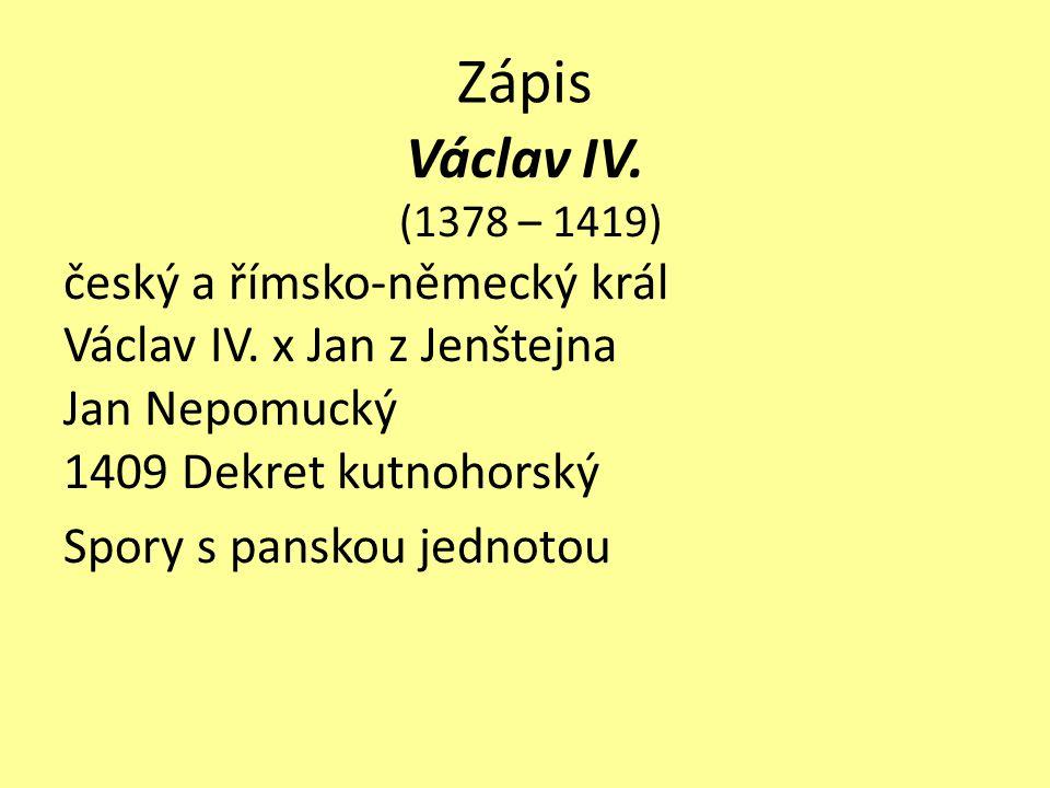 Zápis Václav IV. český a římsko-německý král