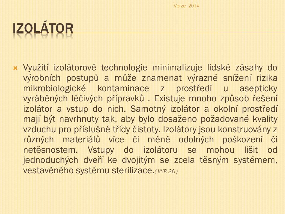 Verze 2014 Izolátor.