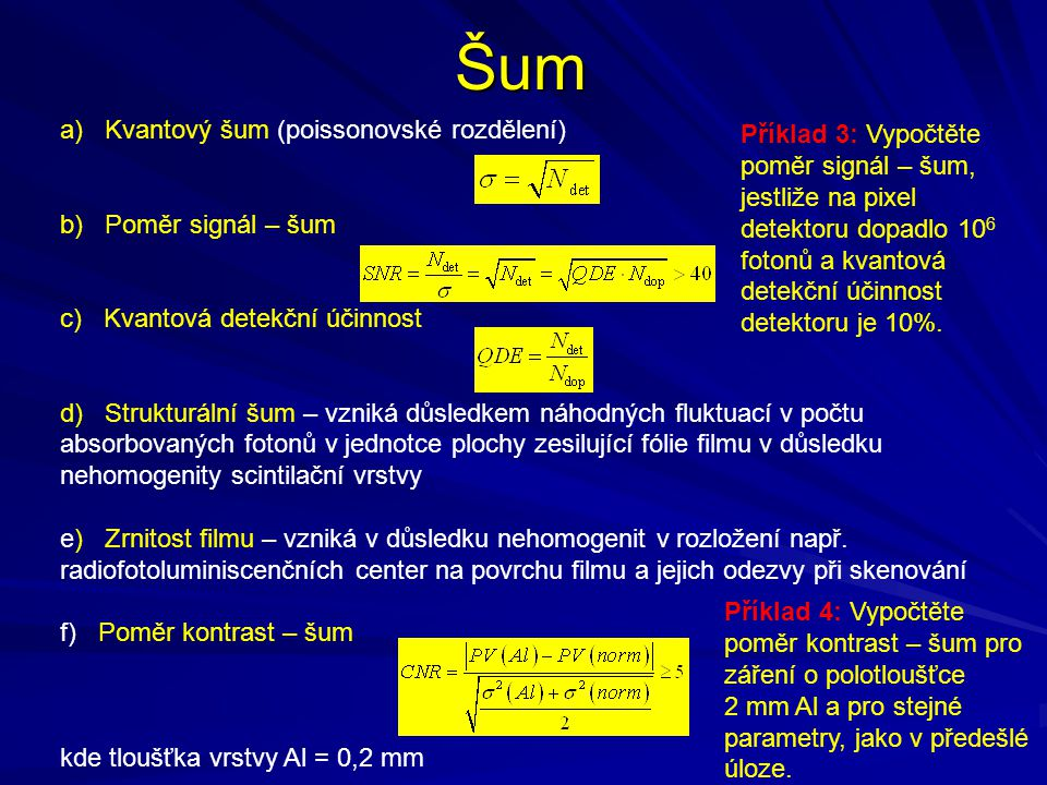 Šum a) Kvantový šum (poissonovské rozdělení)