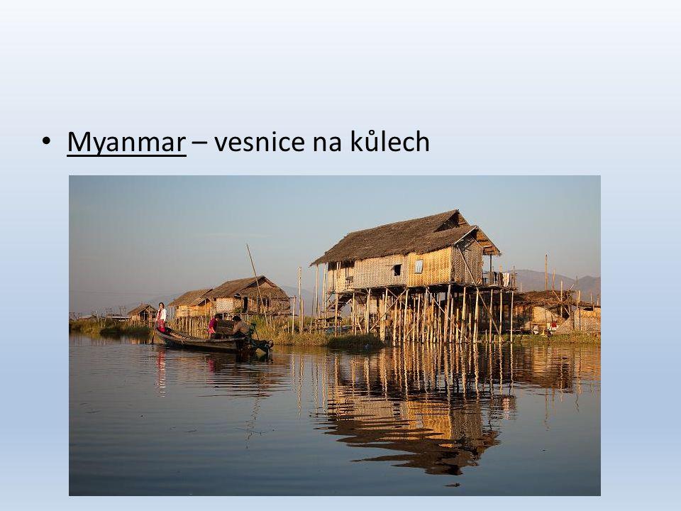 Myanmar – vesnice na kůlech