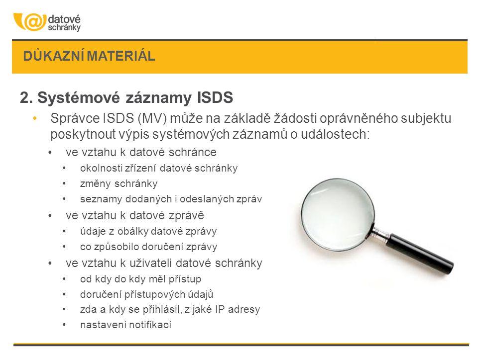 2. Systémové záznamy ISDS