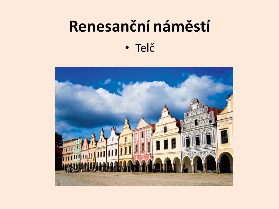 Renesanční náměstí Telč
