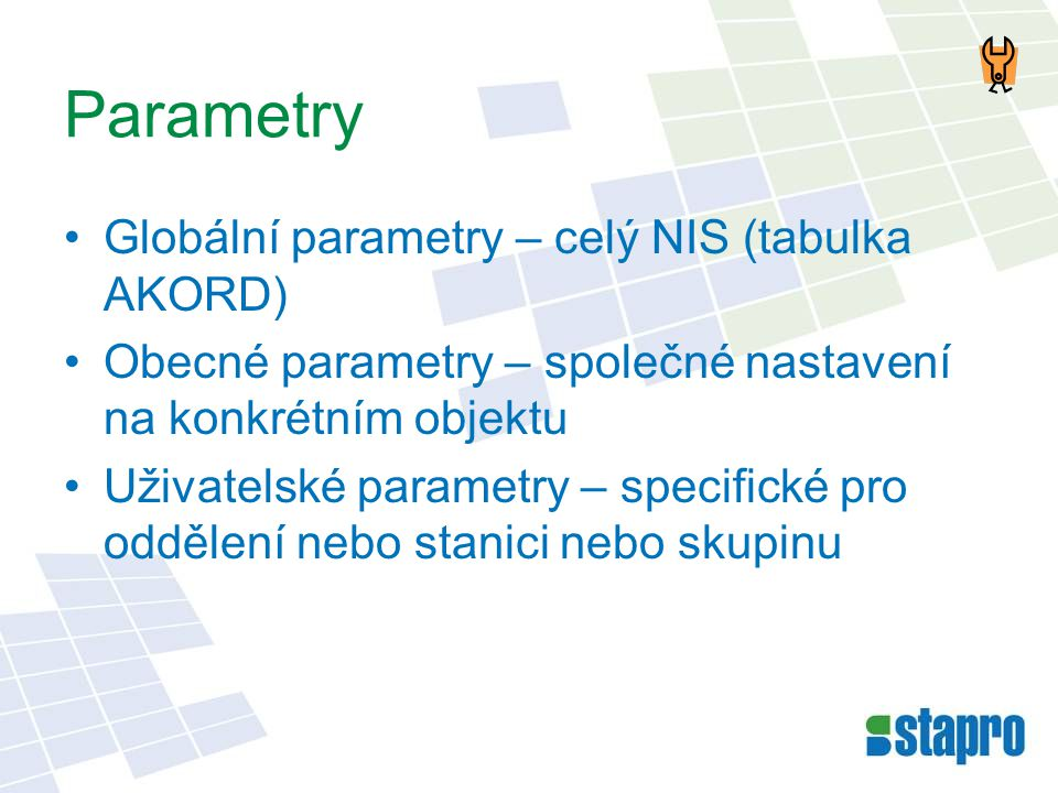 Parametry Globální parametry – celý NIS (tabulka AKORD)