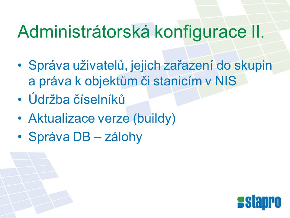 Administrátorská konfigurace II.