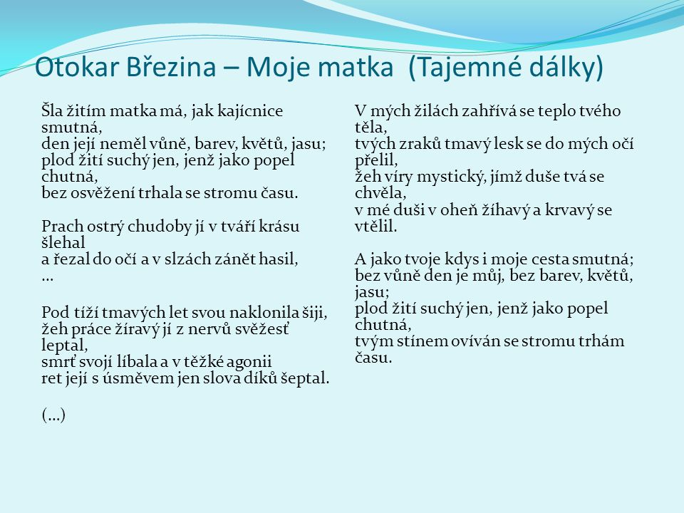 Otokar Březina – Moje matka (Tajemné dálky)