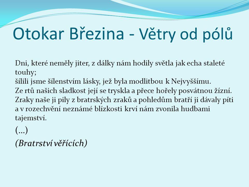 Otokar Březina - Větry od pólů