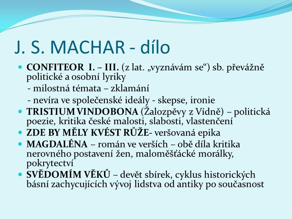 """J. S. MACHAR - dílo CONFITEOR I. – III. (z lat. """"vyznávám se ) sb. převážně politické a osobní lyriky."""