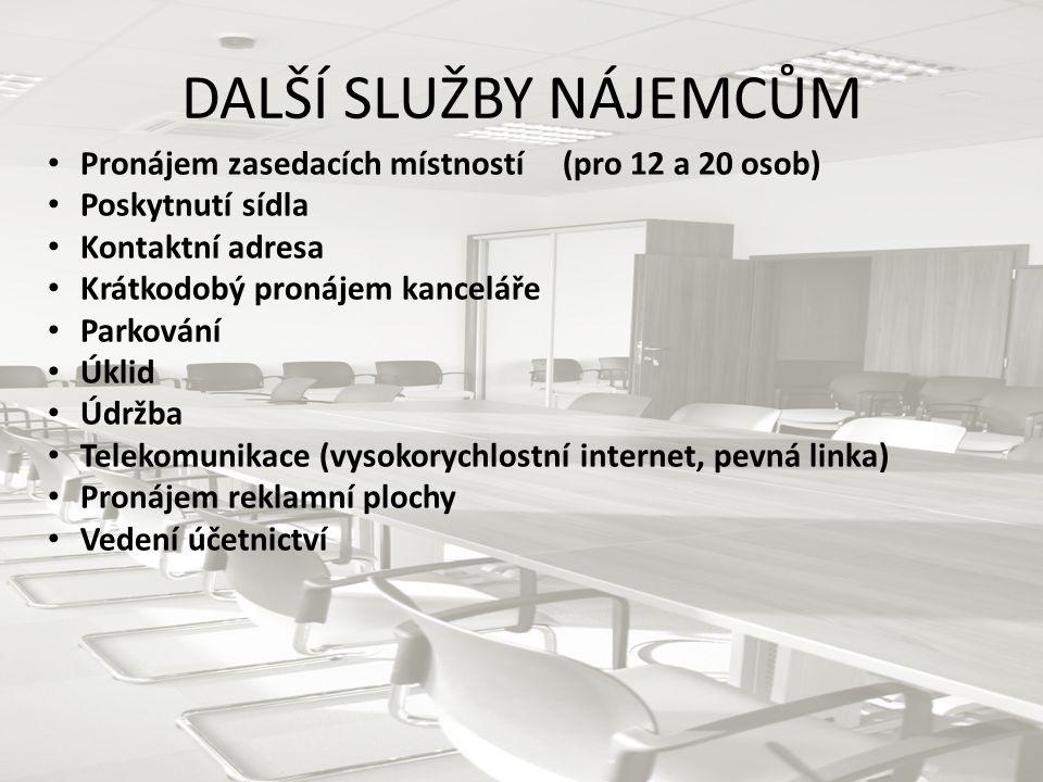 DALŠÍ SLUŽBY NÁJEMCŮM Pronájem zasedacích místností (pro 12 a 20 osob)
