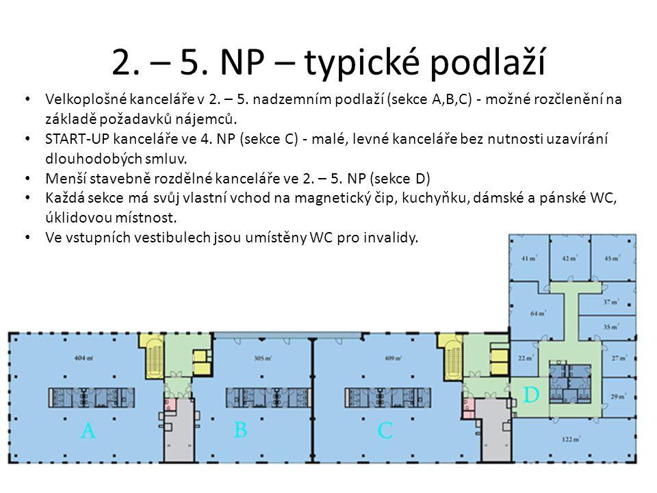 2. – 5. NP – typické podlaží Velkoplošné kanceláře v 2. – 5. nadzemním podlaží (sekce A,B,C) - možné rozčlenění na základě požadavků nájemců.