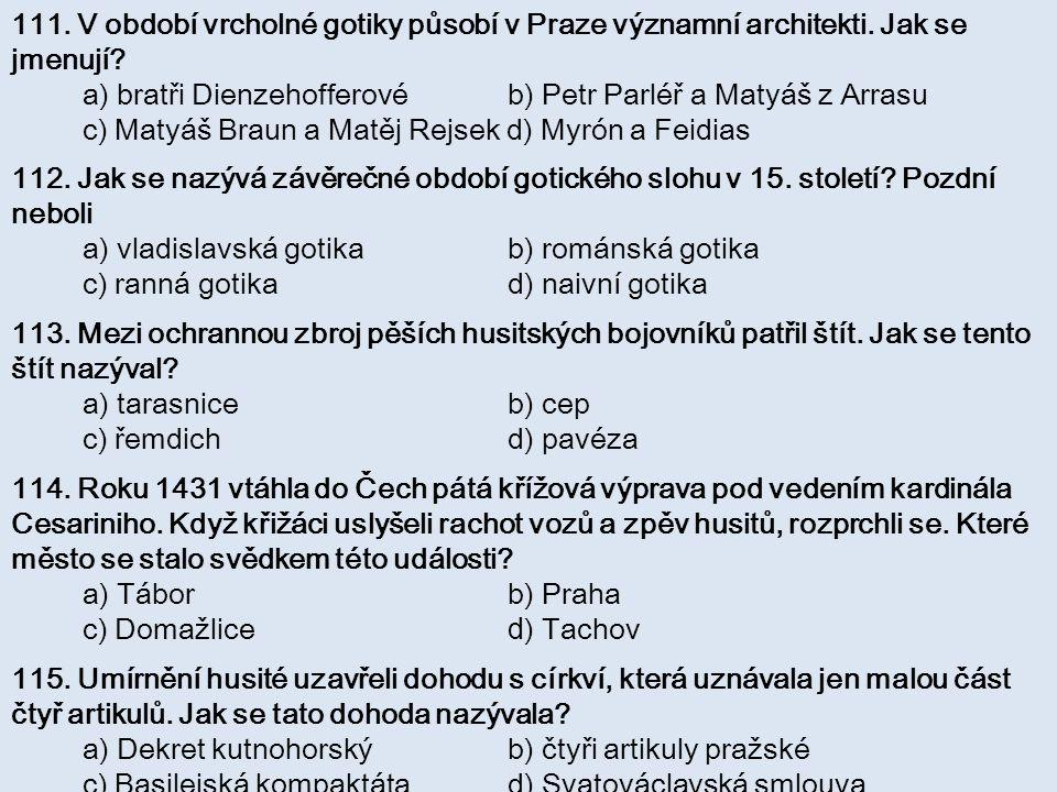 111. V období vrcholné gotiky působí v Praze významní architekti