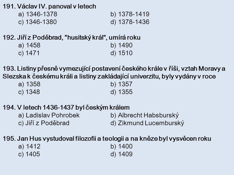 191. Václav IV. panoval v letech