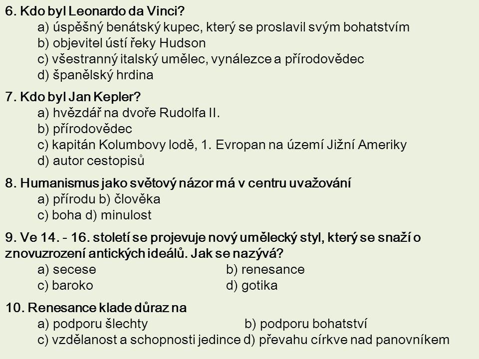 6. Kdo byl Leonardo da Vinci