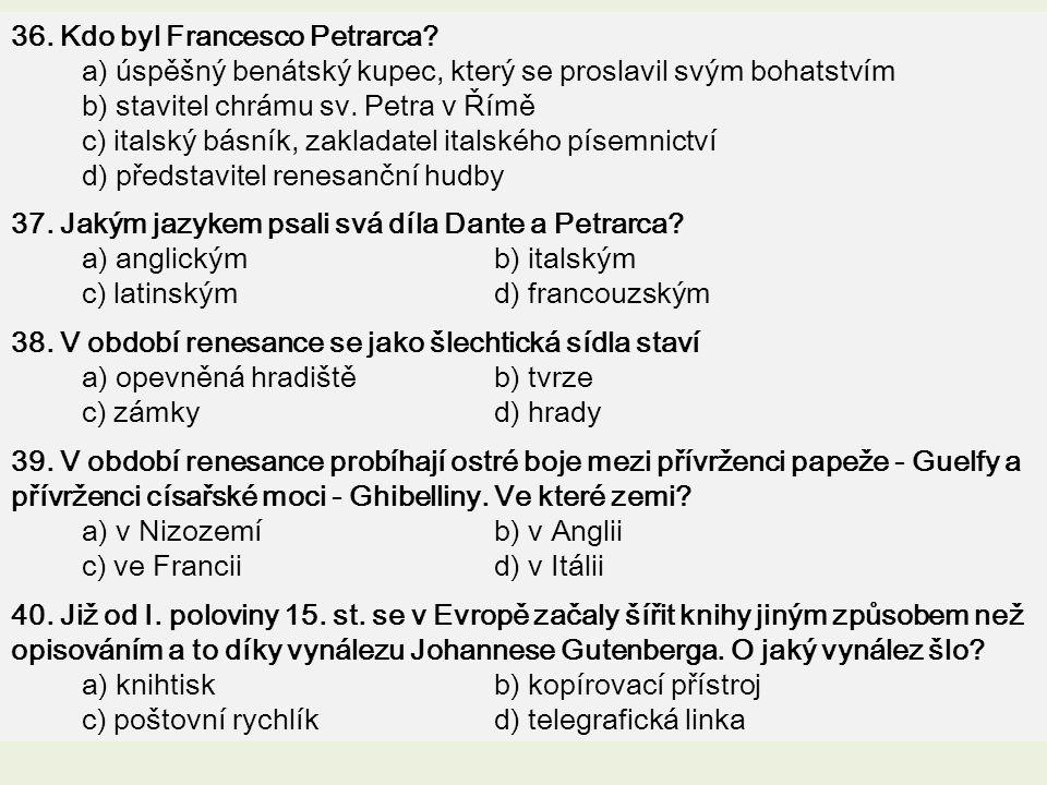 36. Kdo byl Francesco Petrarca
