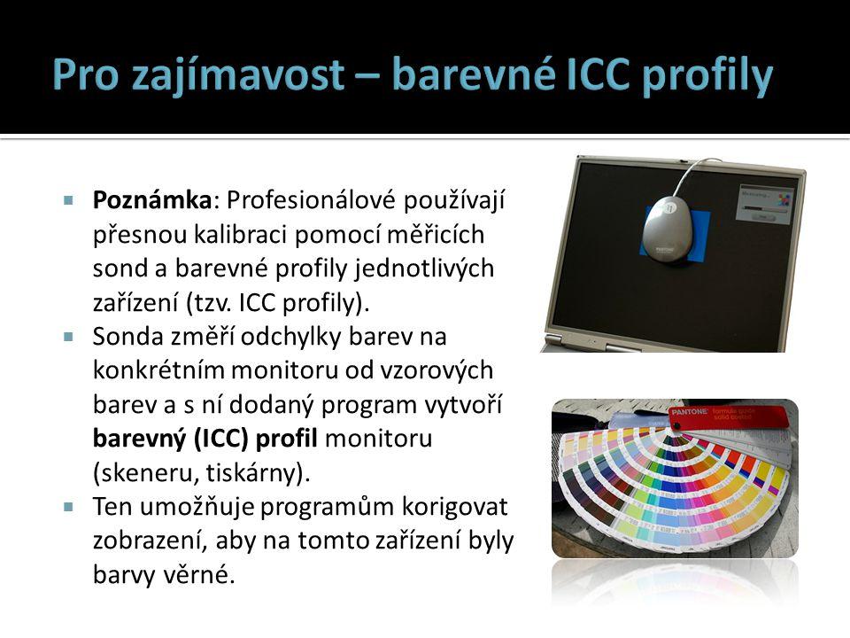 Pro zajímavost – barevné ICC profily