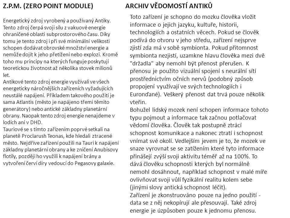 Z.P.M. (ZERO POINT MODULE) ARCHIV VĚDOMOSTÍ ANTIKŮ