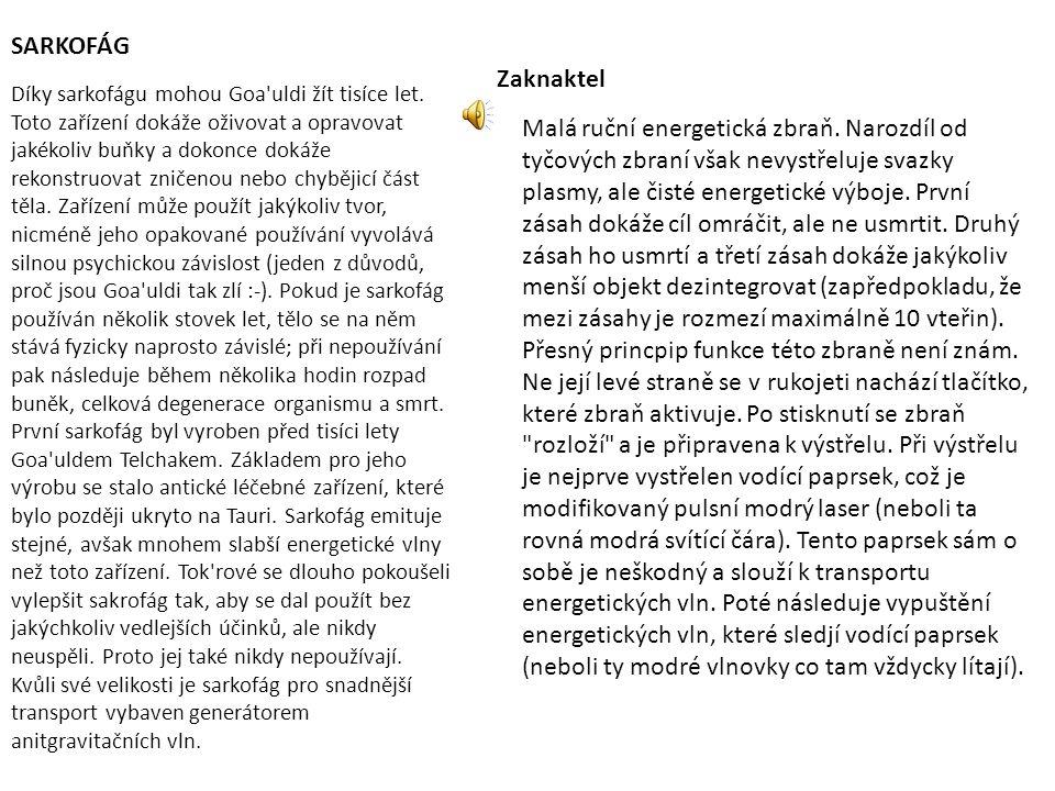 SARKOFÁG Zaknaktel.
