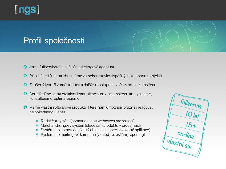 Profil společnosti Jsme fullservisová digitální marketingová agentura