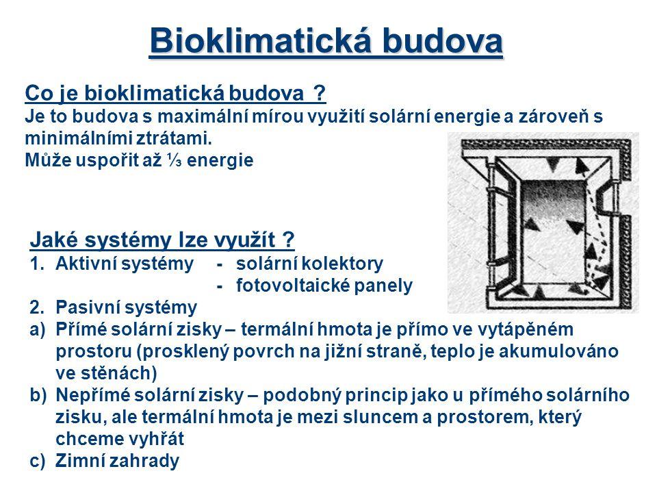 Bioklimatická budova Co je bioklimatická budova