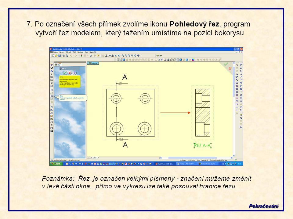 7. Po označení všech přímek zvolíme ikonu Pohledový řez, program vytvoří řez modelem, který tažením umístíme na pozici bokorysu