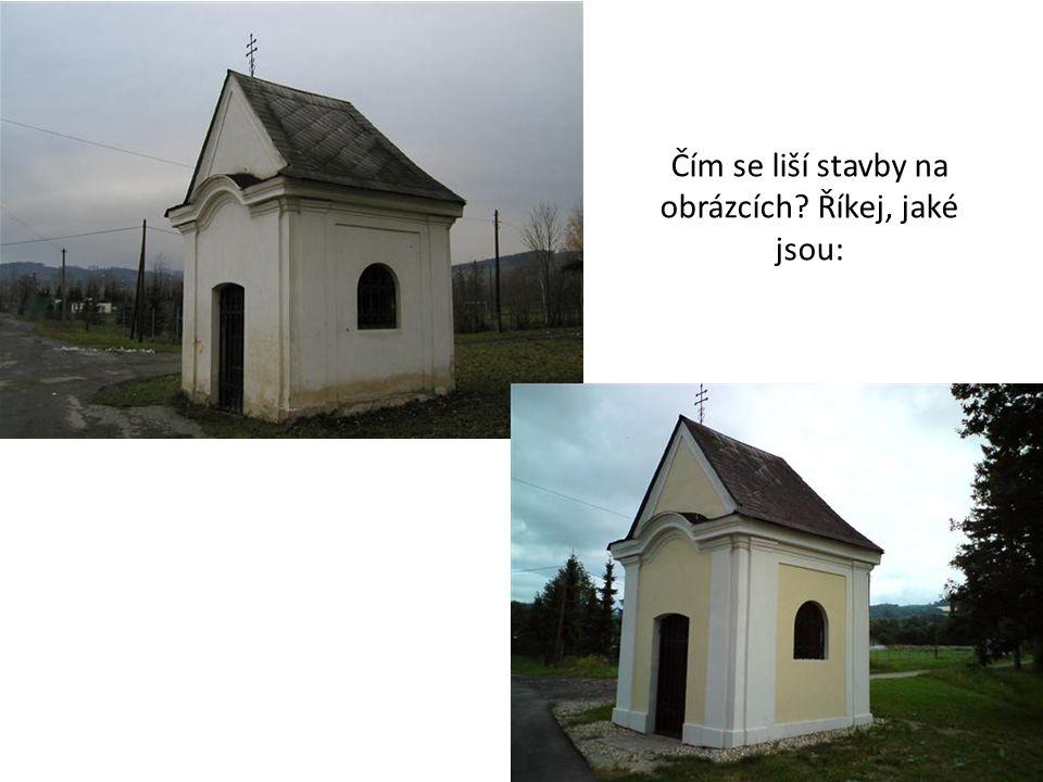 Čím se liší stavby na obrázcích Říkej, jaké jsou: