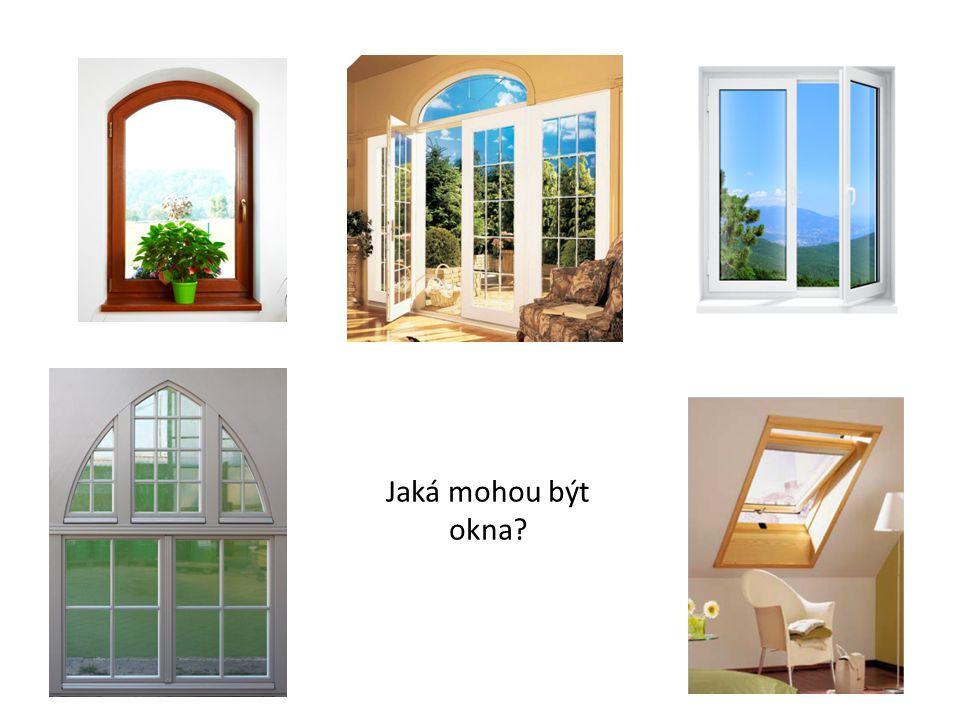 Jaká mohou být okna