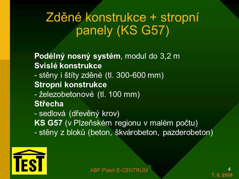 Zděné konstrukce + stropní panely (KS G57)