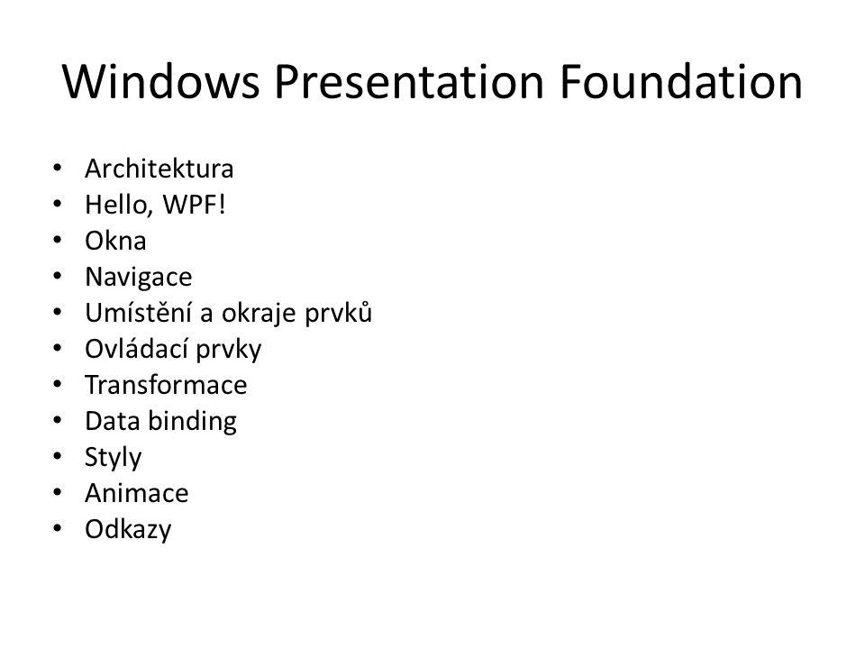 Windows Presentation Foundation