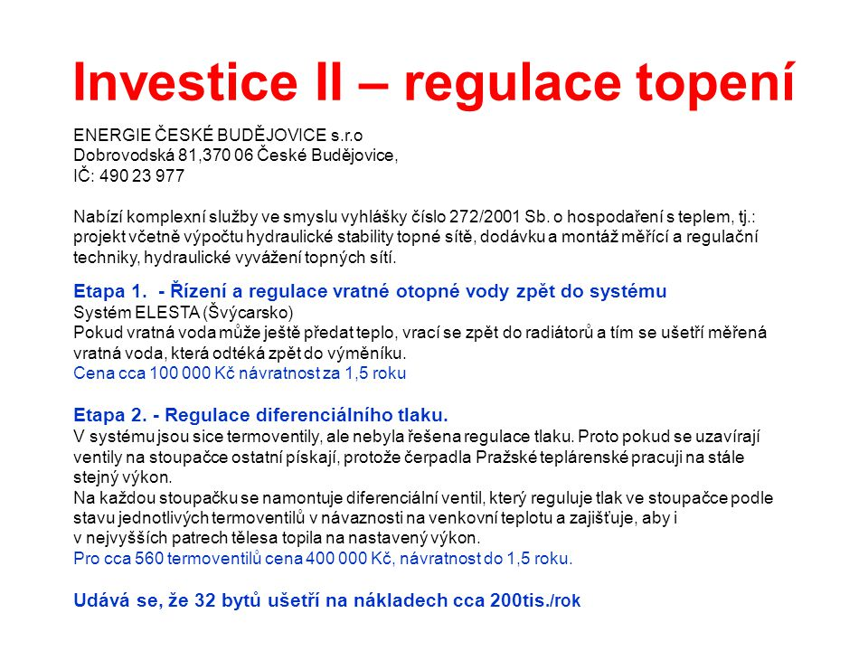 Investice II – regulace topení