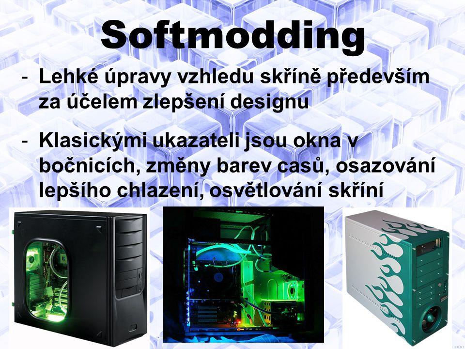 Softmodding Lehké úpravy vzhledu skříně především za účelem zlepšení designu.
