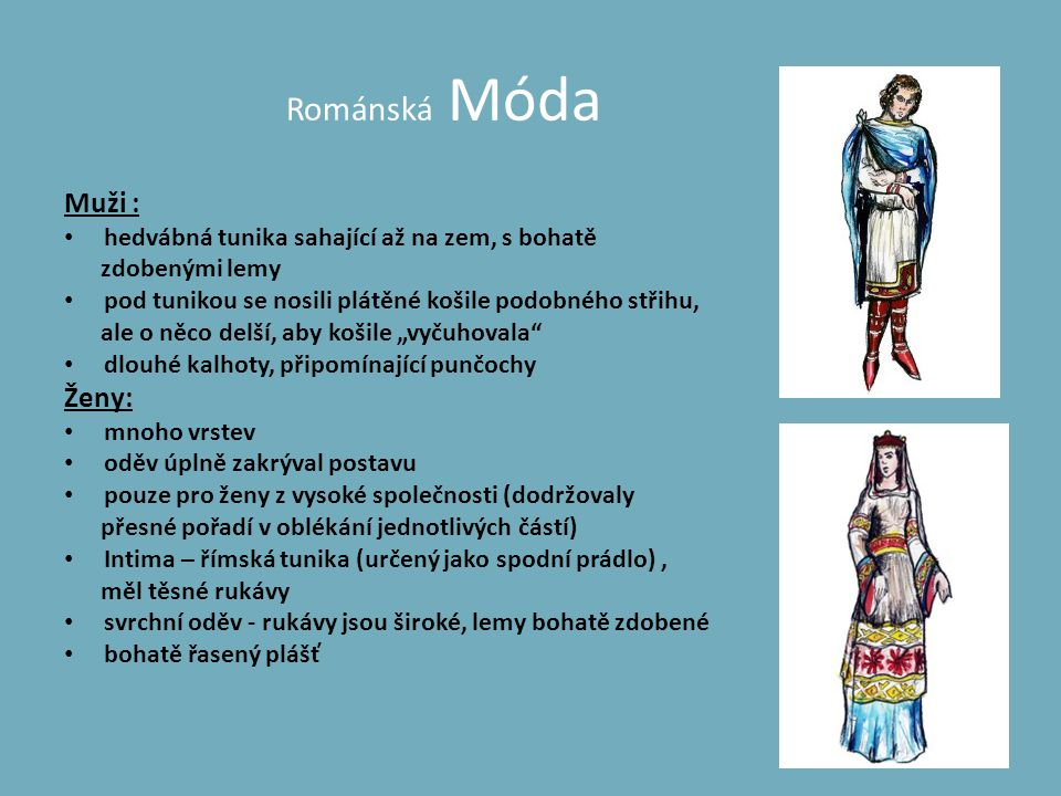 Románská Móda Muži : Ženy: