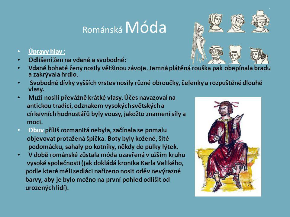 Románská Móda Úpravy hlav : Odlišení žen na vdané a svobodné: