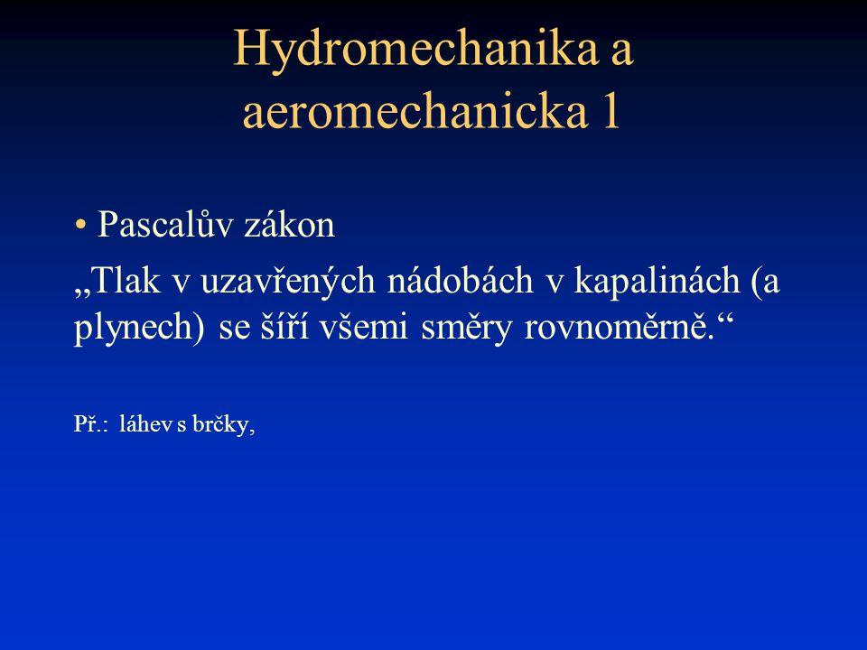 Hydromechanika a aeromechanicka 1