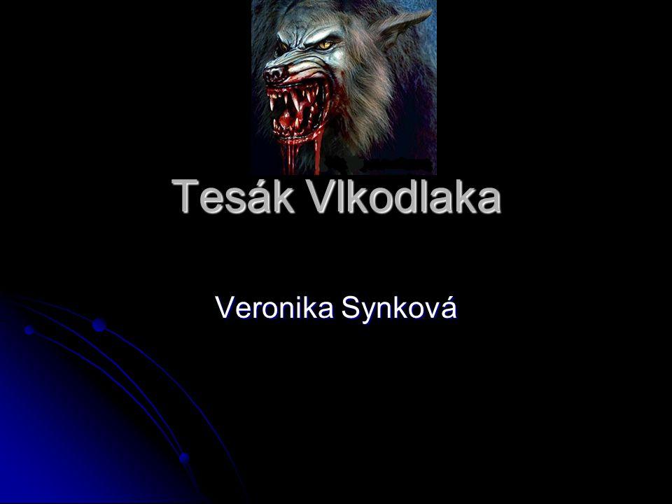 Tesák Vlkodlaka Veronika Synková