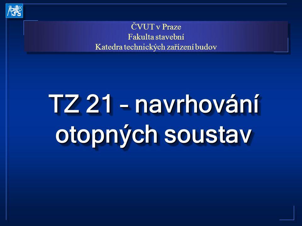 TZ 21 – navrhování otopných soustav