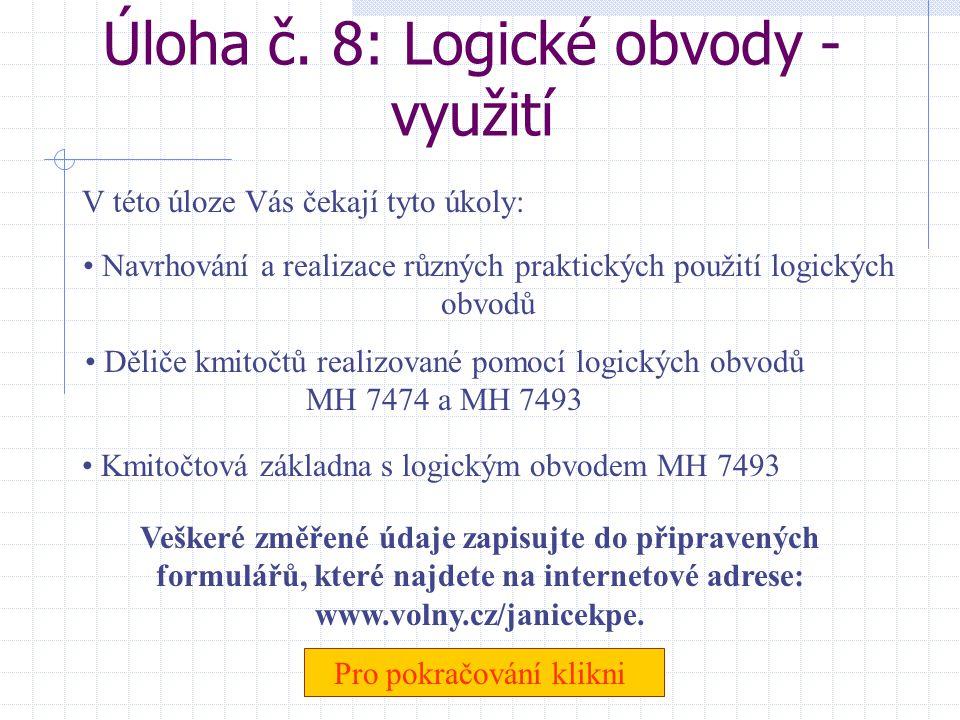 Úloha č. 8: Logické obvody - využití