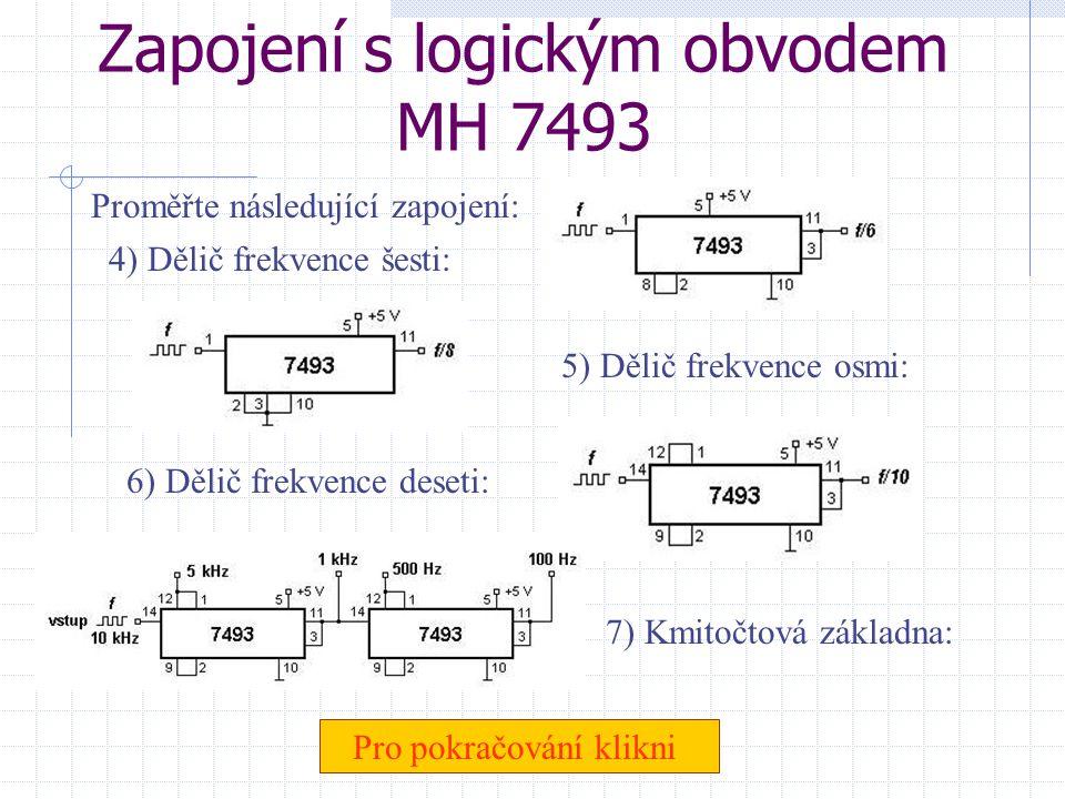 Zapojení s logickým obvodem MH 7493