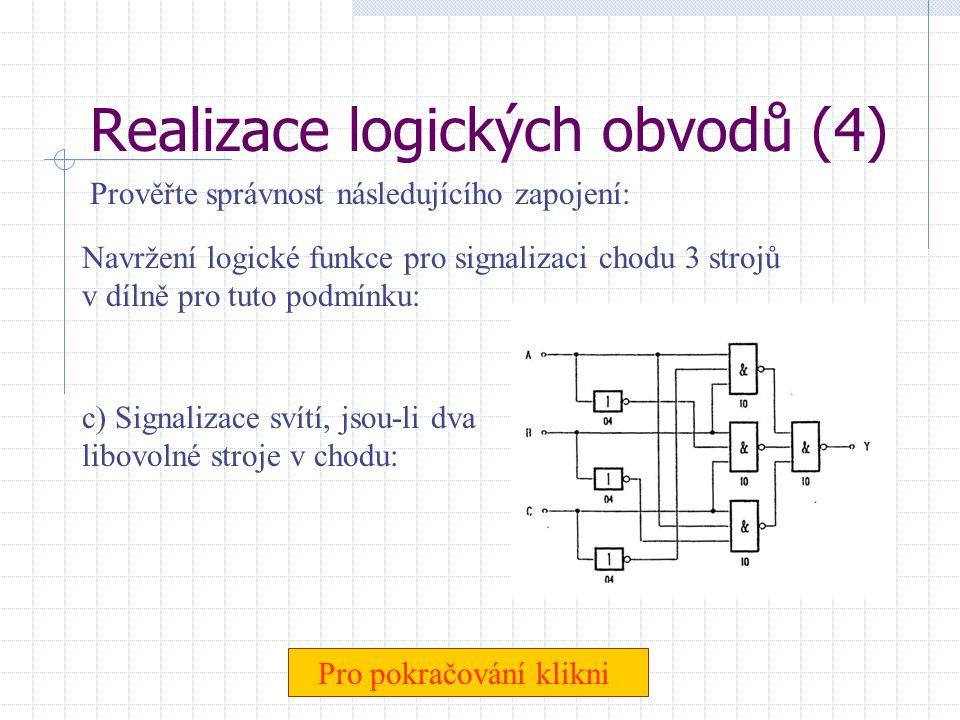 Realizace logických obvodů (4)