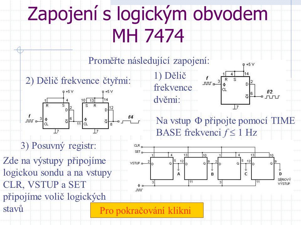 Zapojení s logickým obvodem MH 7474