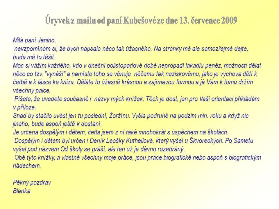 Úryvek z mailu od paní Kubešové ze dne 13. července 2009