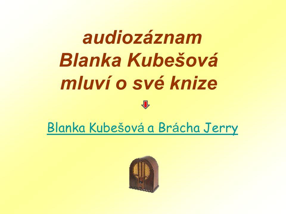 Blanka Kubešová a Brácha Jerry
