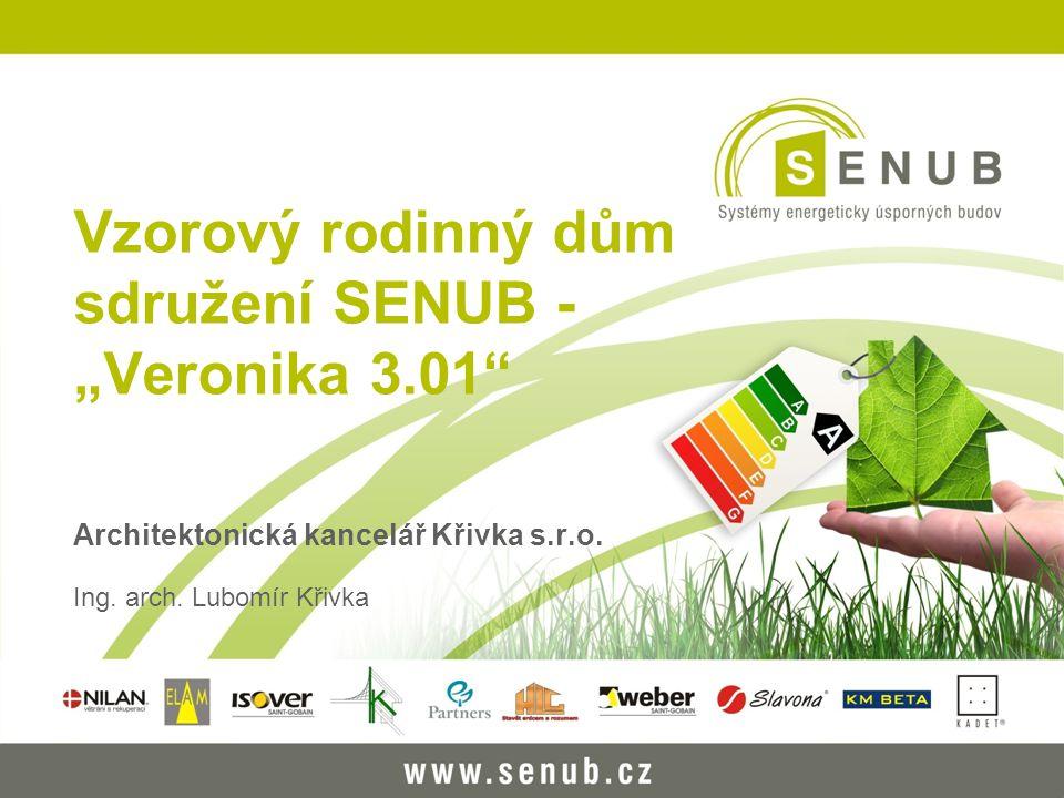 """Vzorový rodinný dům sdružení SENUB -""""Veronika 3.01"""