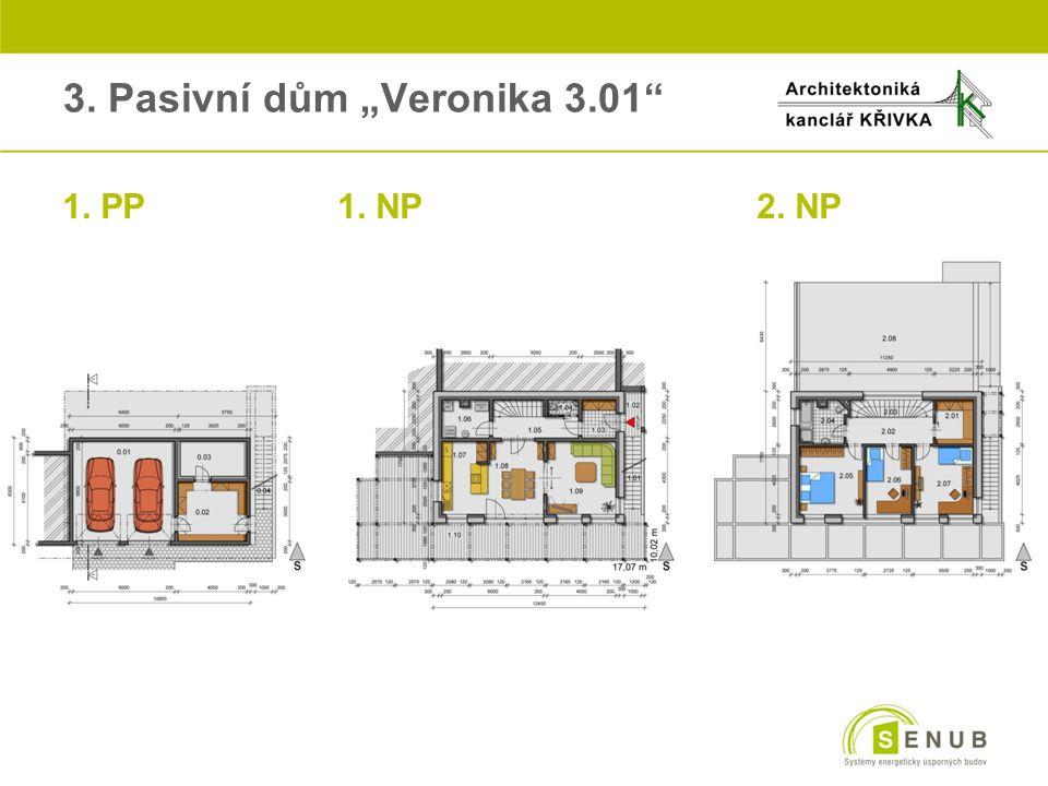 """3. Pasivní dům """"Veronika 3.01"""