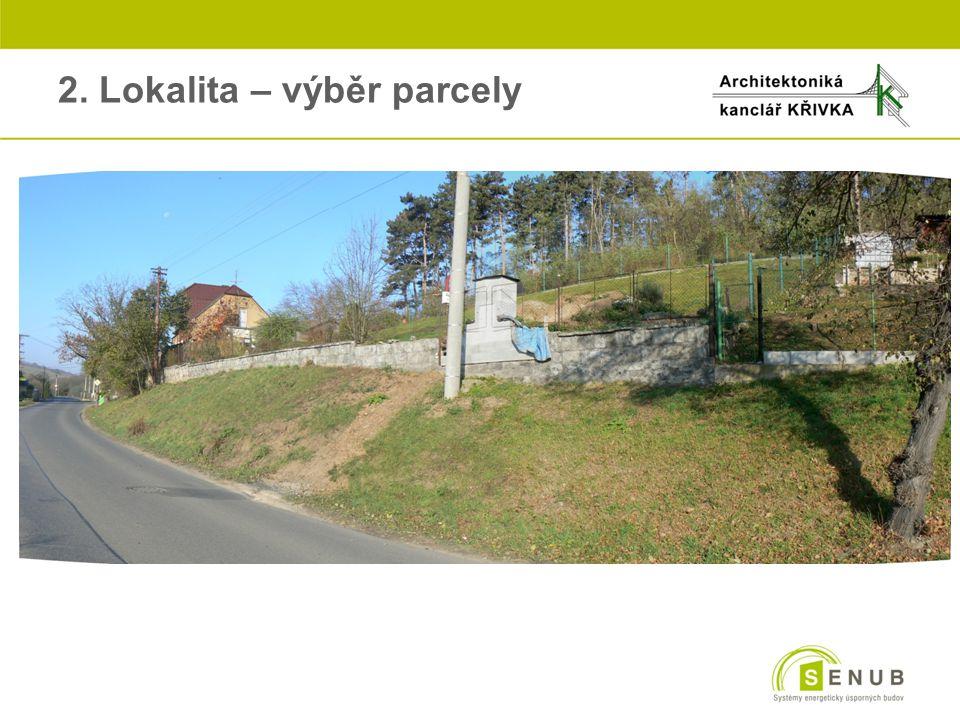 2. Lokalita – výběr parcely
