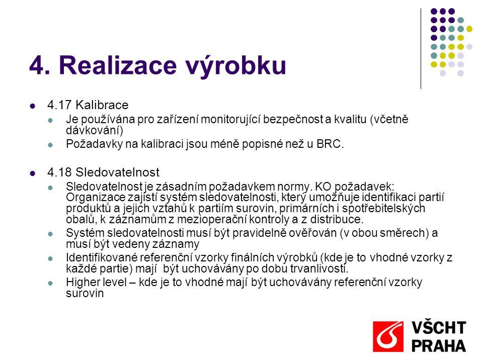 4. Realizace výrobku 4.17 Kalibrace 4.18 Sledovatelnost