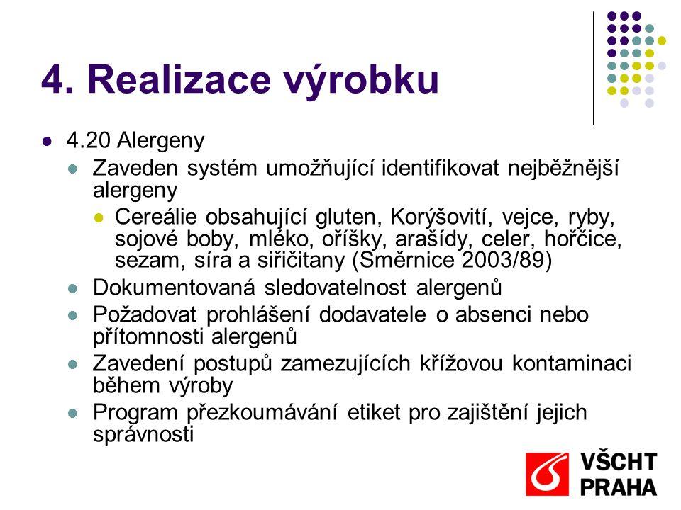 4. Realizace výrobku 4.20 Alergeny