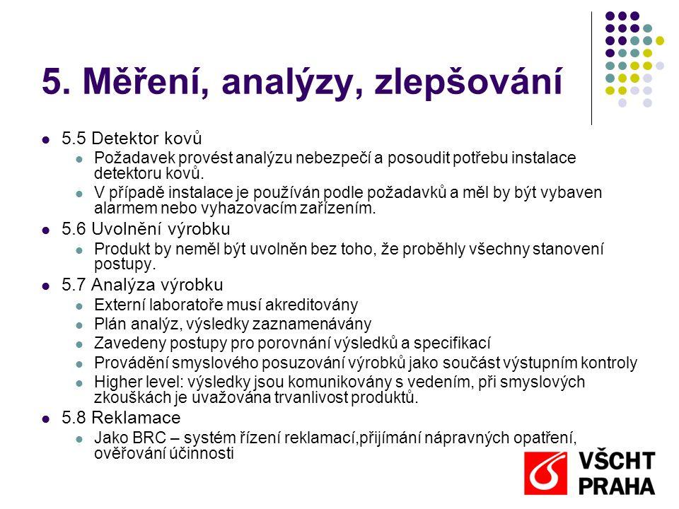 5. Měření, analýzy, zlepšování